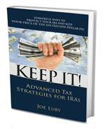 KEEP IT! Advanced Tax Strategies for IRAs